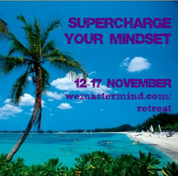 Supercharge your mindset with the WE Mastermind Retreat
