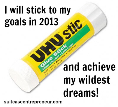Stick to your goals and achieve them in 2013