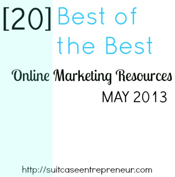 20 of the Best Online Marketing Resources for Entrepreneurs in May