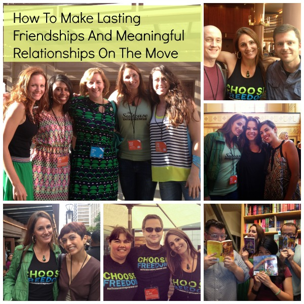 How To Make Lasting Friendships And Meaningful Relationships On The Move
