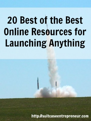 21 Online Resources for Launching Anything – Best of the Best July Roundup