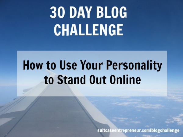 [Day 12] How to Use Your Personality to Stand Out Online