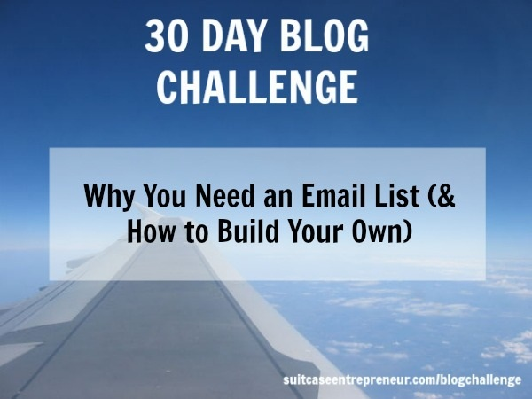 Day 15 - Why You Need an Email List & How to Build Your Own