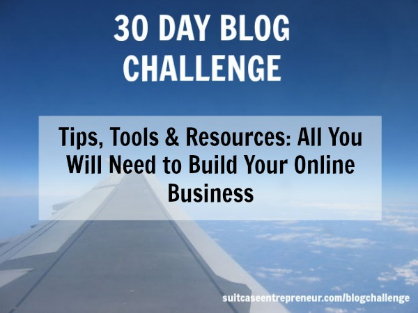 [Day 20] Tips, Tools & Resources: All You Will Need to Build Your Online Business