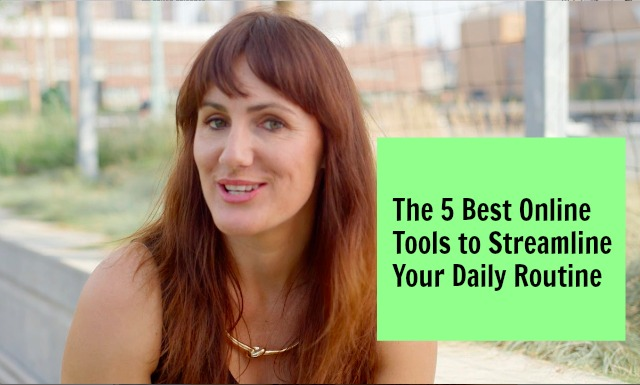 5 Best Online Tools To Streamline Your Daily Routine