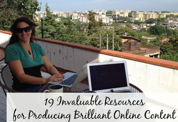19 Invaluable Resources for Producing Brilliant Online Content