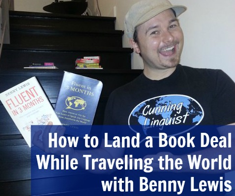 [TSE 83] How to Land a Book Deal While Traveling the World with Benny Lewis