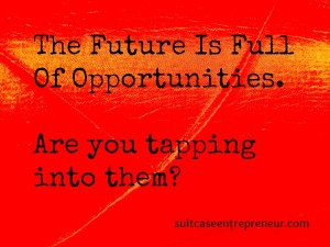 Future is full of opportunities