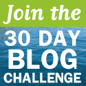 Join the 30 Day Blog Challenge