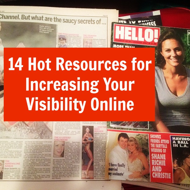 14 Hot Resources for Increasing Your Visibility Online