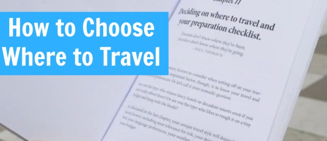 How to Choose Where to Travel