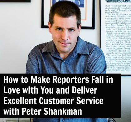 [TSE 70] How to Make Reporters Fall in Love with You and Deliver Excellent Customer Service with Peter Shankman