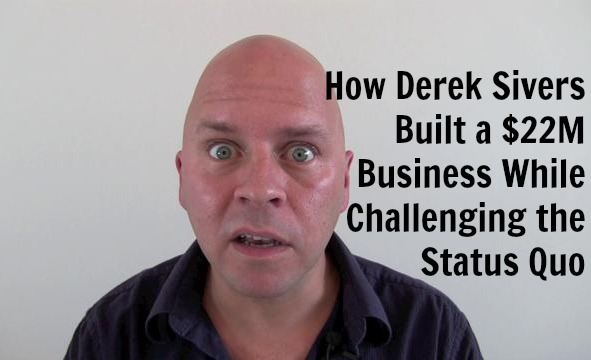 How Derek Sivers Built a $22M Business While Challenging the Status Quo