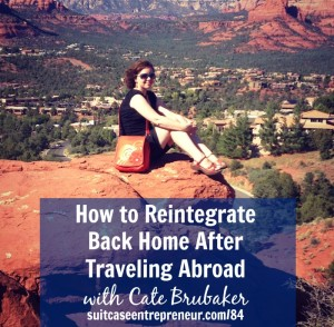 TSE 84 - How to Reintegrate Back Home After Traveling Abroad