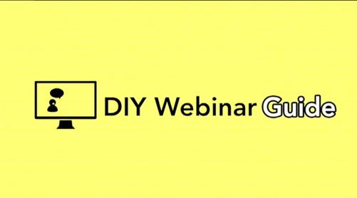 DIY Webinar Guide